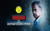 "Gautham Menon - ""Ajith sir should have been in all my films"""